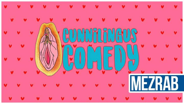 The Cunnilingus Comedy Show